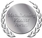 Metalforming Pioneer Award