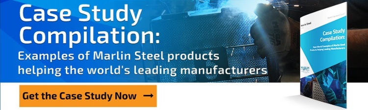 Case Study Compilation: Examples of Marlin Steel Products helping the world's leading manufacturers