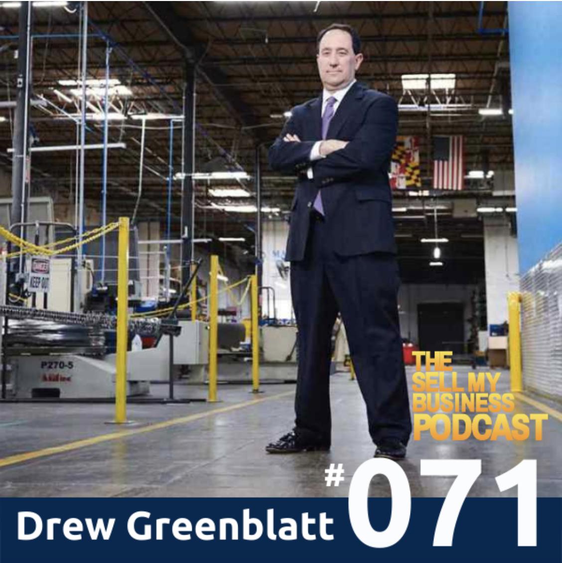 The Sell My Business Podcast Drew Greenblatt