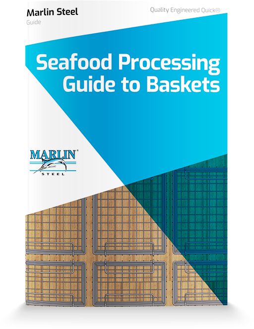Seafood Processing Guide to Baskets